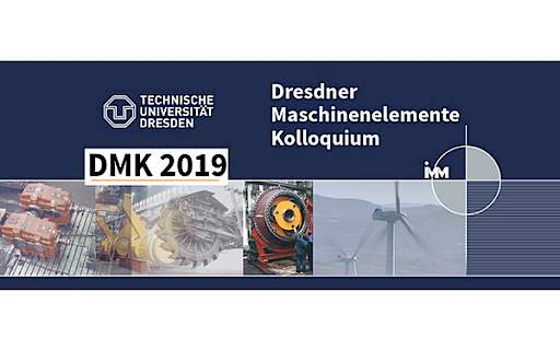 Machine elements colloquium in Dresden 2019: latest developments around machine elements & drive technology